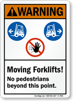 Moving Forklifts No Pedestrians Beyond This Point Sign