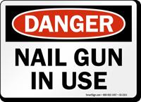 Nail Gun In Use OSHA Danger Sign