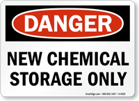 Danger: New Chemical Storage Only