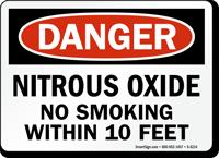 Nitrous Oxide No Smoking Within 10 Feet Sign