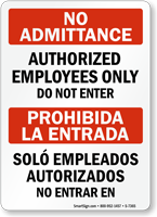 Bilingual No Admittance Authorized Employees Only Sign