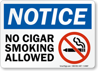 No Cigar Smoking Allowed OSHA Notice Prohibition Sign