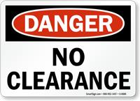 Danger: No Clearance
