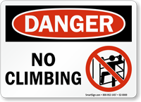 No Climbing OSHA Danger Sign