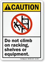 No Climbing On Racking Shelves Sign