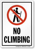 No Climbing Sign With Symbol
