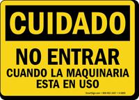 No Entrar OSHA Cuidado Sign