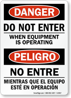 Do Not Enter Equipment Operating Bilingual Sign