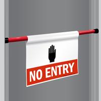 No Entry Door Barricade Sign