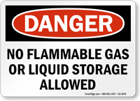 No Flammable Gas Or Liquid Storage Allowed Danger Sign