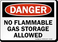 No Flammable Gas Storage Allowed OSHA Danger Sign