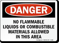 No Flammable Liquids or Combustible Materials Sign