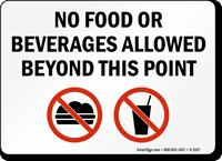 No Food or Beverages Allowed Beyond Sign
