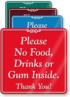 No Food Drinks Gum Inside ShowCase Sign