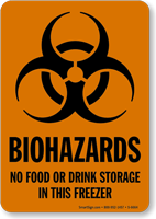 No Food Storage In This Freezer Biohazards Sign