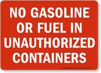 No Gasoline Fuel Unauthorized Containers Sign