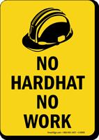 No Hardhat No Work Sign
