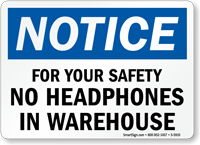 No Headphone In Warehouse Notice Sign