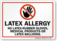 No Latex-Rubber Gloves, Medical Products Latex Balloons Sign