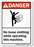 No Loose Clothing While Operating Machine Danger Sign