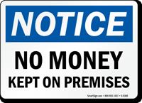 No Money Kept On Premises OSHA Notice Sign