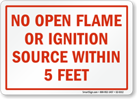 No Open Flame Ignition Source 5 Feet Sign