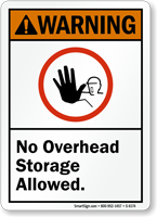 No Overhead Storage Allowed ANSI Warning Sign