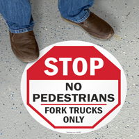 No Pedestrians Fork Trucks Only Floor Sign