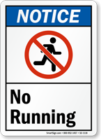 No Running ANSI Notice Sign