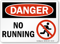 No Running OSHA Danger Sign