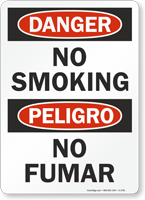 Danger Peligro No Smoking No Fumar Sign