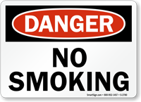 No Smoking Danger Sign