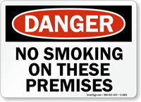 Danger No Smoking Premises Sign