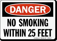OSHA Danger No Smoking Within 25 Feet Sign