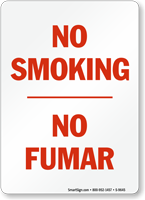 No Smoking / No Fumar Sign