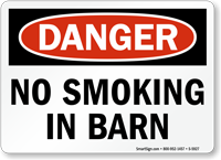 No Smoking In Barn OSHA Danger Sign