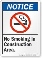 No Smoking In Construction Area Notice Sign