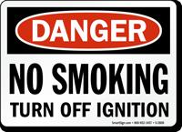 Danger: No Smoking Turn Off Ignition