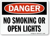 No Smoking or Open Lights Danger Sign