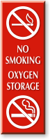 No Smoking Oxygen Storage With No Cigarettes Sign