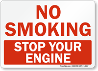 No Smoking Stop Your Engine Sign