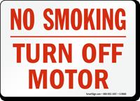 No Smoking Turn Off Motor Sign