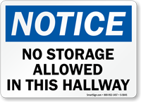 No Storage Allowed In Hallway Notice Sign