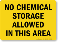 No Chemical Storage Allowed Sign