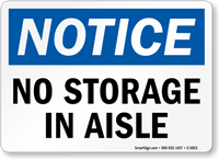 No Storage In Aisle OSHA Notice Sign