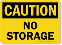 No Storage OSHA Caution Sign