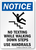 No Texting Use Handrails OSHA Notice Sign