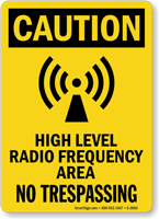 Caution High Level Radio Frequency Area Sign