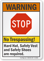 No Trespassing Hard Hat Safety Vest Required Sign