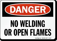 Danger No Welding Open Flames Sign